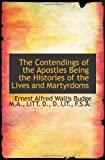 The Contendings of the Apostles Being the Histories of the Lives and Martyrdoms, E. A. Wallis Budge, 1115259199