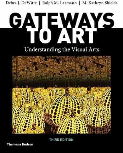 Gateways to Art (Third Edition)