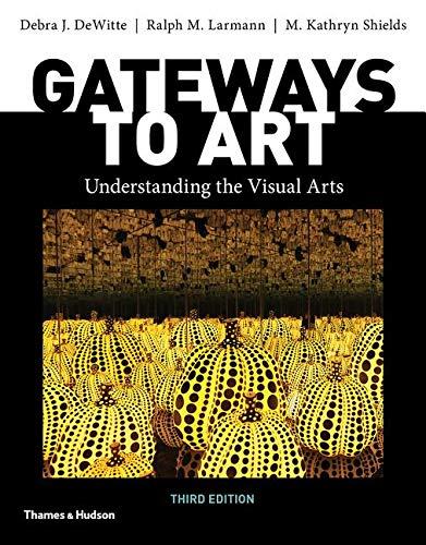 Gateways to Art (Third Edition) by Thames & Hudson
