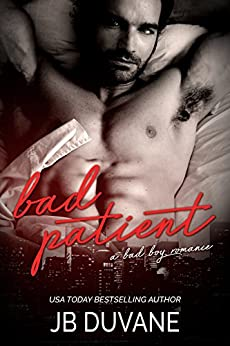 Bad Patient: A Bad Boy Romance (Mafia Hitman) by [Duvane, JB ]