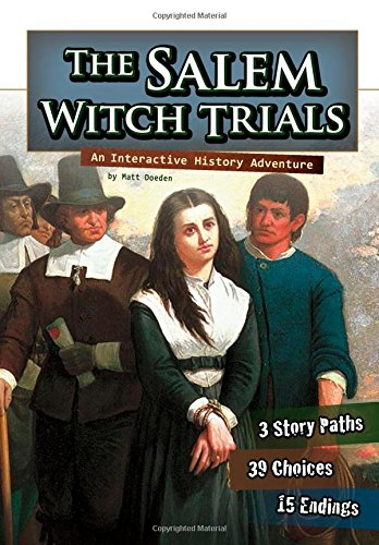 Download The Salem Witch Trials: An Interactive History Adventure (You Choose: History) ebook