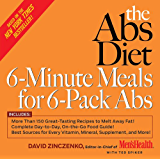 The Abs Diet 6-Minute Meals for 6-Pack Abs:More Than 150 Great-Tasting Recipes to Melt Away Fat!
