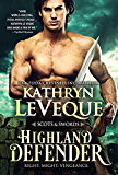 Highland Defender (Scots and Swords Book 2)