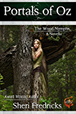 Portals Of Oz: The Wood Nymphs, a Sizzling Shifter Paranormal Fantasy Romance
