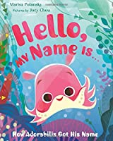 Hello My Name Is . . .: How Adorabilis Got His Name
