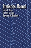 img - for Statistics Manual (Dover Books on Mathematics) by Crow, Edwin L., Davis, Francis A., Maxfield, Margaret W., Mathematics (October 21, 2011) Paperback book / textbook / text book