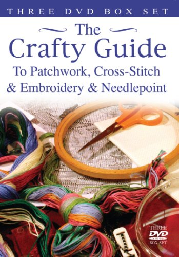 (Crafty Guide To Cross Stitch, Patchwork, Embroidery And Needlepoint)