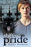 Shifting Pride, Laura Diamond, 1940223024