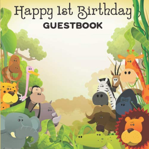 Jungle Birthday Ideas (1st Birthday Guestbook: Jungle Zoo Animals Birthday Party Themed Celebration Guest)