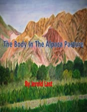 The Body in the Alpaca Pasture (Roger and Suzanne mystery series Book 11)