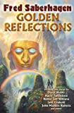 Golden Reflections, Fred Saberhagen, 1451637748