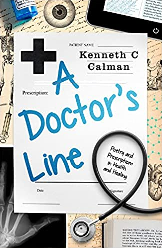 A doctors line poetry and prescriptions in health and healing a doctors line poetry and prescriptions in health and healing 1st edition fandeluxe Choice Image