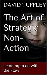 The Art of Strategic Non-Action: Learning to go with the Flow