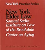 New York Elder Law Handbook, Ellen P. Rozenweig, 087224086X