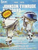 Johnson/Evinrude Outboard 1956-1970 Tune-Up and Repair Manual 1.5HP Thru 40 HP (Volume 1)