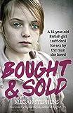 """""""Bought and Sold"""" av Megan Stephens"""