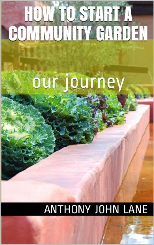 How to Start a Community Garden: Our Journey
