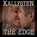 Before the Edge: On the Edge, Book 0.5 | Kallysten