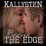 Before the Edge: On the Edge, Book 0.5 |  Kallysten