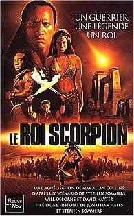 Le Roi scorpion par Max Allan Collins