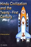 Hindu Civilisation and the Twenty-First Century, V. Ramanathan, 8172763328