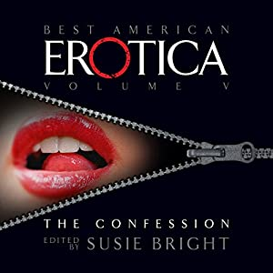 The Best American Erotica, Volume 5: The Confessional Audiobook