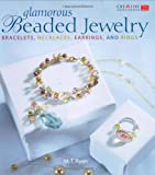 Glamorous Beaded Jewelry: Bracelets, Necklaces, Earrings, and Rings