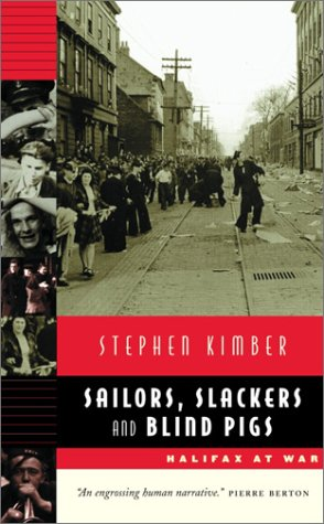 Download Sailors, Slackers and Blind Pigs: Halifax at War pdf