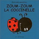 Zoum zoum la coccinelle - Sélection du Comité des mamans Eté 2002 (0-3 ans)