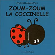 Zoum zoum la coccinelle par Edouard Manceau