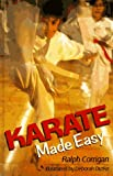 Karate Made Easy, Ralph Corrigan, 0806913703