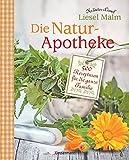 Die Natur-Apotheke: 500 Rezepturen für die ganze Familie