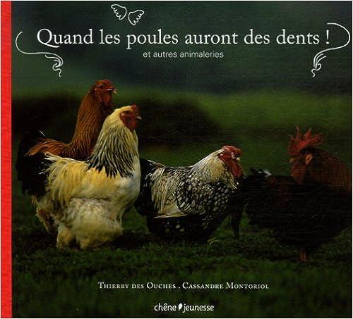Livre gratuits en ligne Quand les poules auront des dents ! : Et autres animaleries pdf, epub ebook