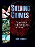 Solving Crimes, Ron Fridell, 0531117219