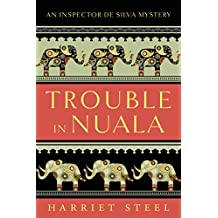 Trouble in Nuala (The Inspector de Silva Mysteries Book 1)