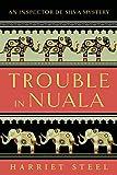 #8: Trouble in Nuala (The Inspector de Silva Mysteries Book 1)
