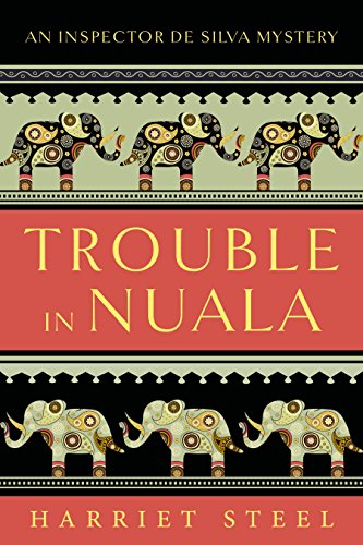 Trouble in Nuala (The Inspector de Silva Mysteries Book 1) (The Period Of British Rule In India)