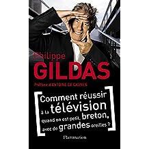 Comment réussir à la télévision quand on est petit, breton, avec de grandes oreilles ? (ARTHAUD - COLL) (French Edition)