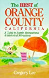The Best of Orange County, California, Gregory Lee, 1881409058