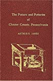 img - for Potters and Potteries of Chester County Pennsylvania book / textbook / text book