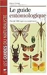 Le guide entomologique : Plus de 5000 espèces européennes par Leraut