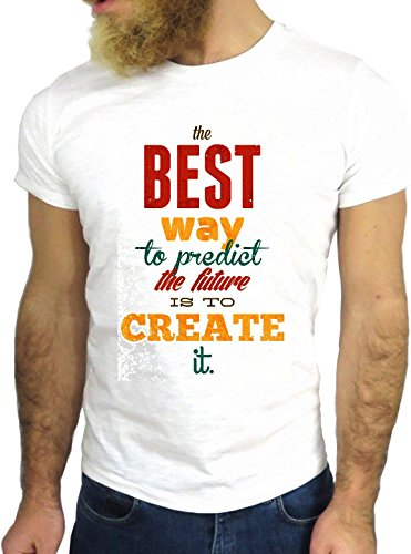 T SHIRT JODE Z1611 BEST WAY PREDICT FUTURE IS CREATE IT FUN COOL FASHION NICE GGG24 BIANCA - WHITE L