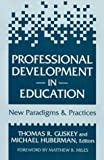 img - for Professional Development in Education: New Paradigms and Practices book / textbook / text book