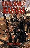 Civil War in Kansas, Roy Bird, 1589801644
