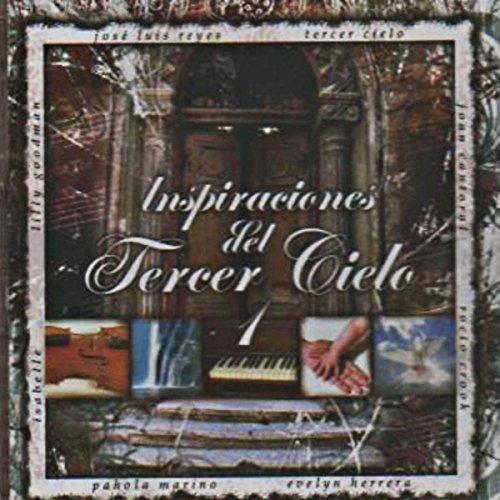 ... Inspiraciones del Tercer Cielo 1