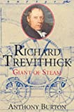 Front cover for the book Richard Trevithick: Giant of Steam by Anthony Burton