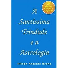 A Santíssima Trindade e a Astrologia