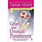 Gruel and Unusual Punishment (Pennsylvania Dutch Mystery)