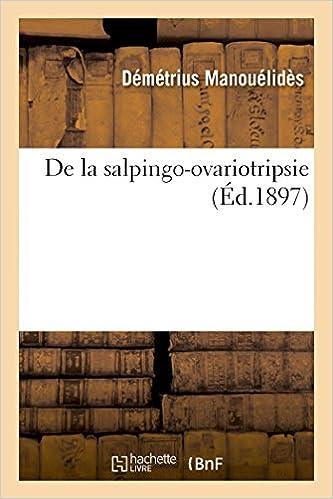 En ligne téléchargement gratuit De la salpingo-ovariotripsie epub pdf