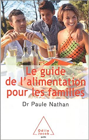 Lire Le guide de l'alimentation à l'usage des familles pdf